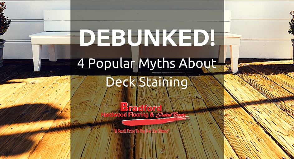 Debunked – 4 Popular Myths About Deck Staining